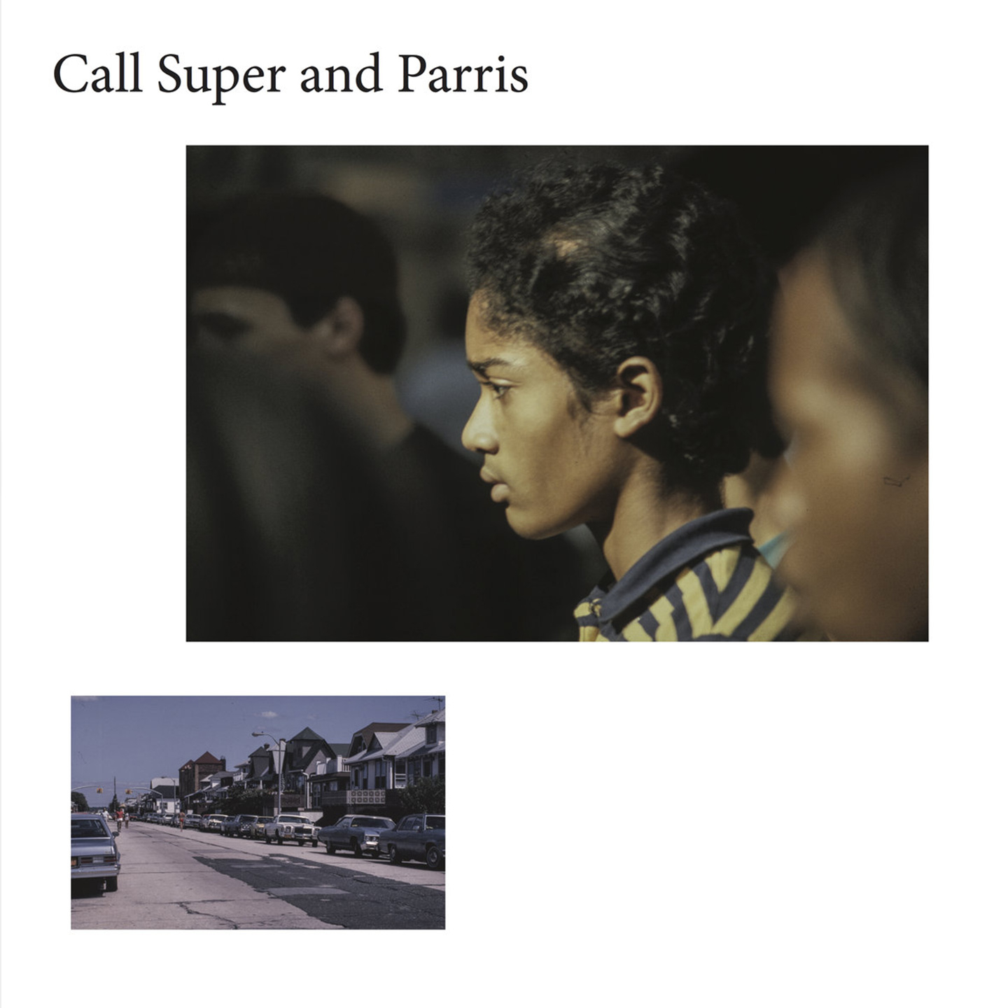 Call Super & Parris - CANUFEELTHESUNONYRBACK