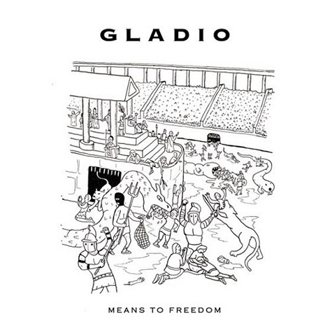Gladio - Means To Freedom