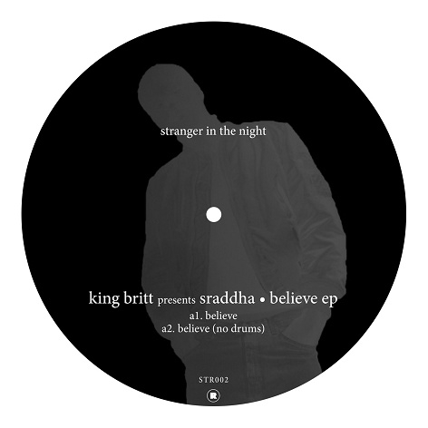 King Britt presents Sraddha - Believe EP