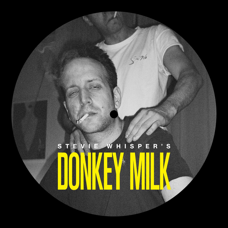 Stevie Whisper - Stevie Whisper's Donkey Milk