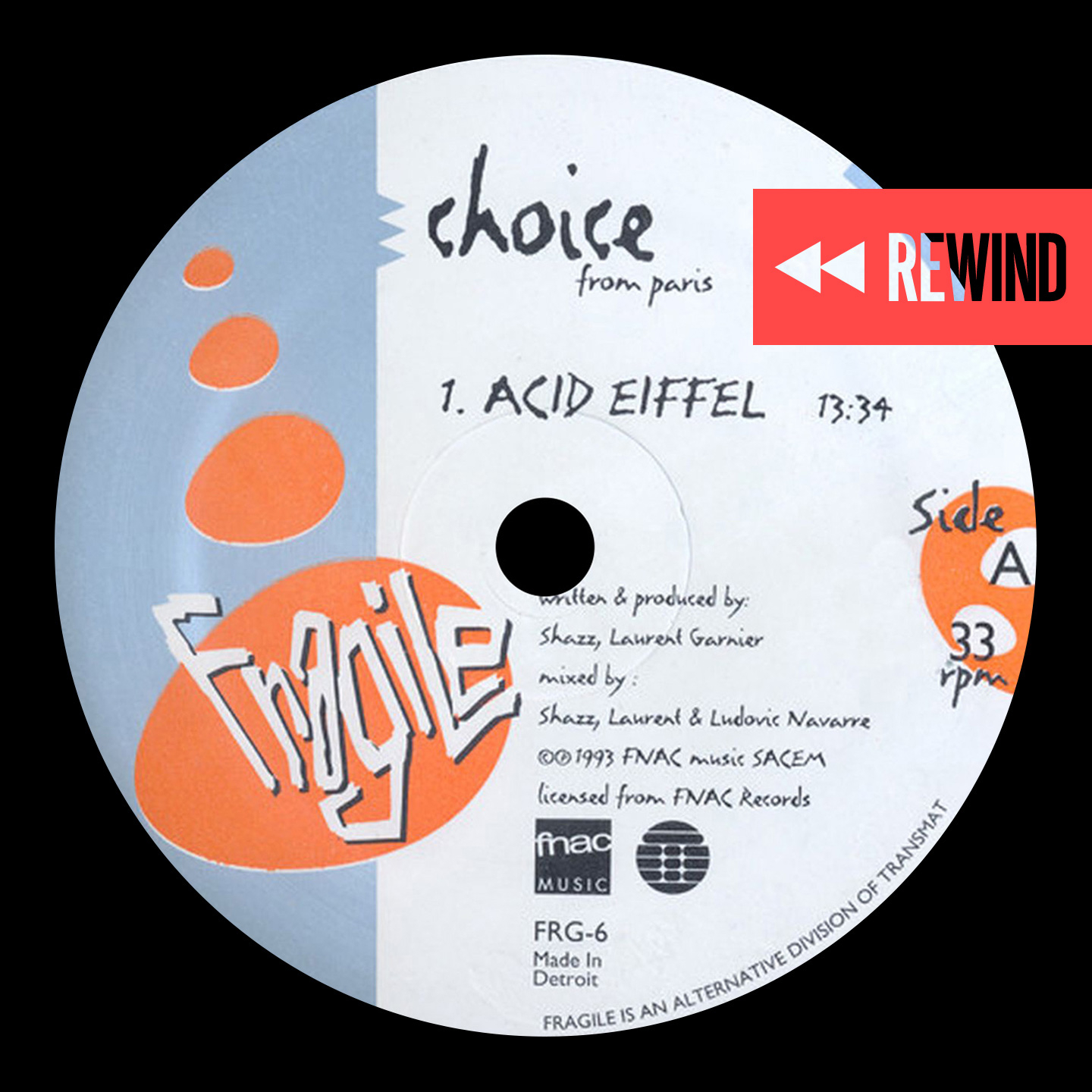 Rewind: Choice - Acid Eiffel