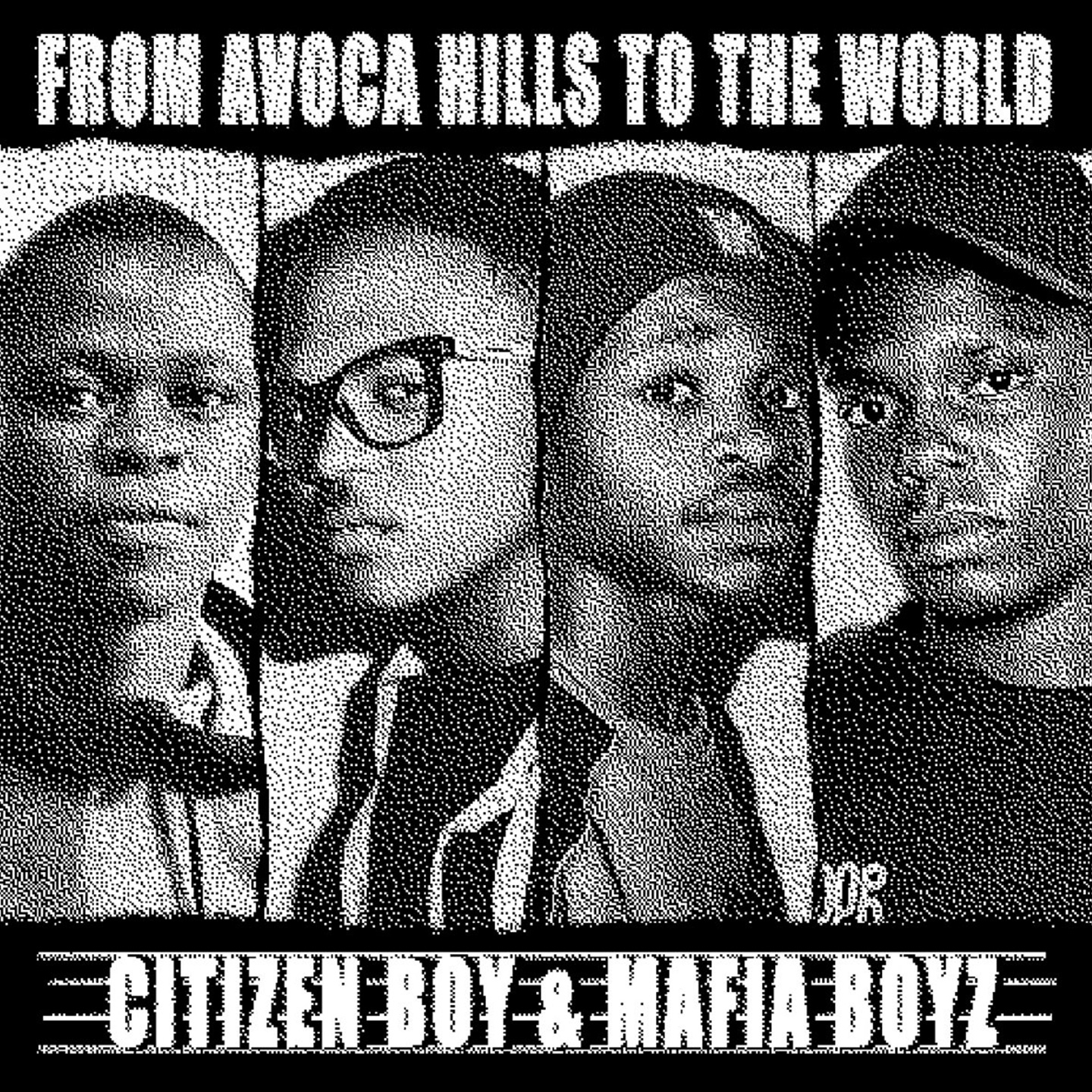 Citizen Boy & Mafia Boyz - From Avoca Hills To The World