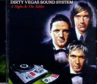 Dirty Vegas Sound System - A Night At The Tables