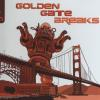 Golden Gate Breaks
