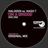 Halogen Vs Nash T – On a Bridge