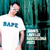 James Lavelle - GU:023 Barcelona