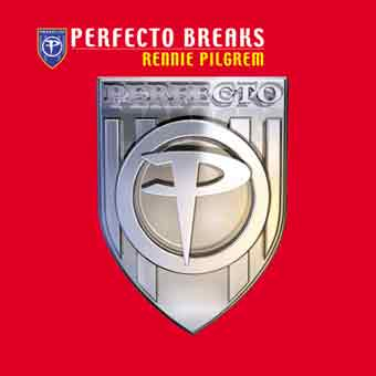 Perfecto Breaks - Mixed by Rennie Pilgrem