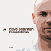 This is Audio Therapy mixed by Dave Seaman